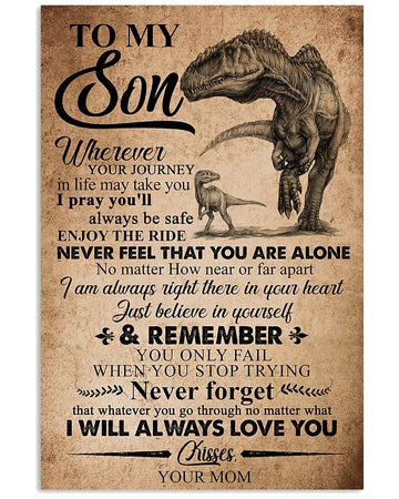 To My Son Never Feel That You Are Alone Gifts From Mom Vertical Poster