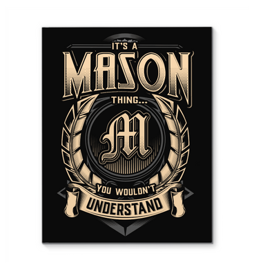 It's A Mason Thing You Wouldn't Understand Framed Canvas