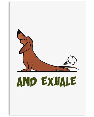Funny Dachshund And Exhale Gifts For Dachshund Lovers Vertical Poster