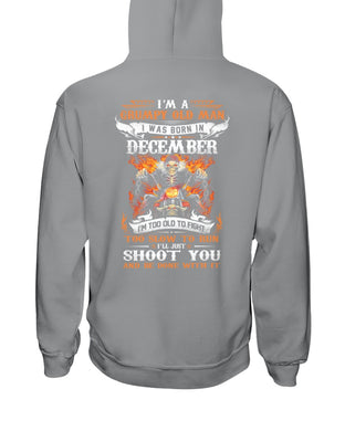 Birthday Gift For Grumpy Old Man Who Was Born In December Hoodie