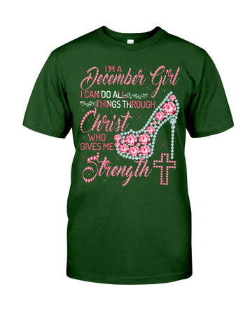 I Can Do All Things Through Christ Who Gave Me Strength Giving December Girl Guys Tee
