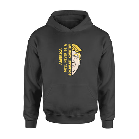 America Will Never Be A Socialist Country Trump Half Face Election Hoodie