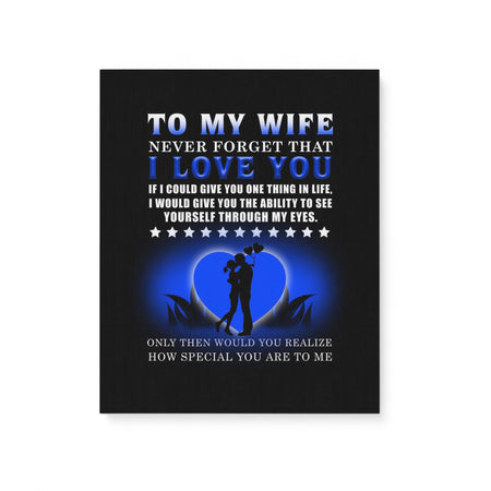 Husband Love Quote Special Gift For Wife Valentine Gift Matte Canvas