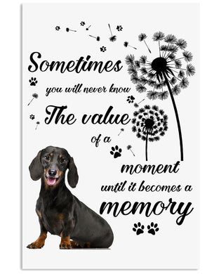 Dachshund The Value Of Memories Are Priceless Trending Vertical Poster