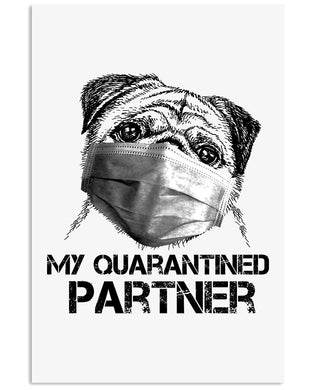 My Quarantined Partner Gift For Pug Lovers Vertical Poster