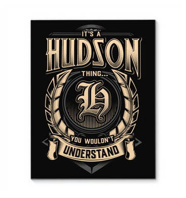 It's A Hudson Thing You Wouldn't Understand Framed Canvas