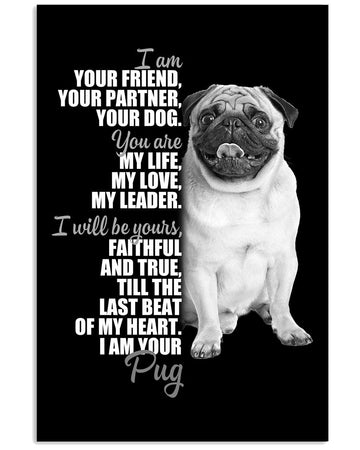 I Am Your Pug Lovely Message Gifts For Pug Lovers Vertical Poster