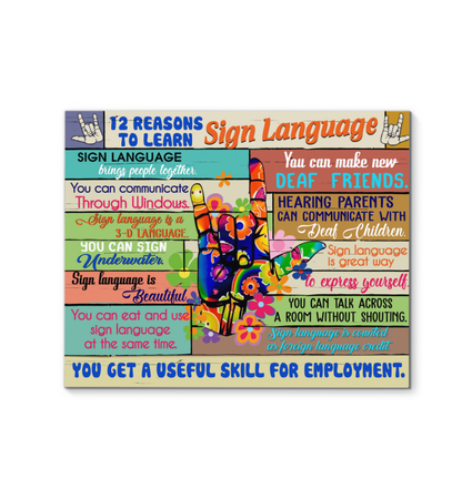 12 Reasons To Learn Sign Language Wrapped Canvas