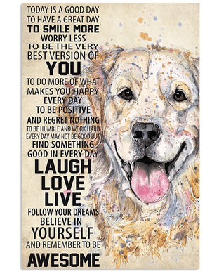 A Good Great Day Laugh Love Live Golden Retriever Vertical Poster