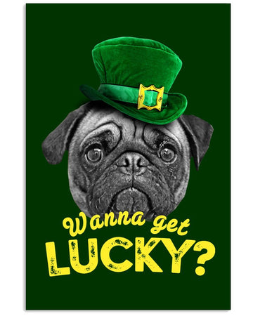 Wanna Get Lucky Pug St. Patrick's Day Vertical Poster
