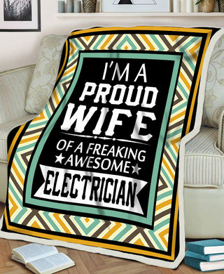 Proud Wife Of A Freaking Awesome Electrician Husband Gift Love Valentine Gift Fleece Blanket