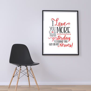 I Love You More Than Yesterday Love Couple Valentine Gift Poster