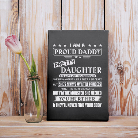 Proud Daddy Of A Pretty Daughter Family Dad Father Gift Poster
