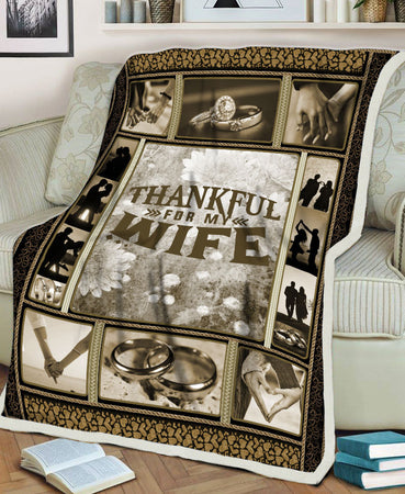 Thankful For My Wife From Husband Valentine Couple Gift Fleece Blanket