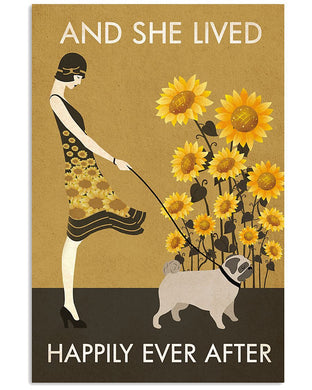 She Lived Happily Ever After With Her Pug Gifts For Dog Lovers Vertical Poster