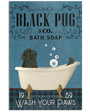 Funny Black Pug With Bath Soap Design Gifts For Black Pug Lovers Vertical Poster