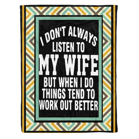Listen To My Wife Work Out Better Husband Funny Quote Anniversary Valentine Gift Fleece Blanket