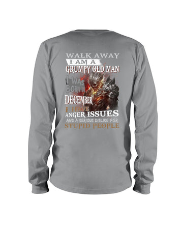 December Grumpy Old Man Has Anger Issues A Serious Dislike Birthday Gift Unisex Long Sleeve