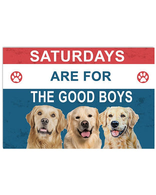 Saturday Are For The Good Boys Golden Retrievers Design Gifts For Dog Lovers Horizontal Poster