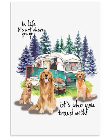 Golden Retriever It's Who You Travel With Vertical Poster