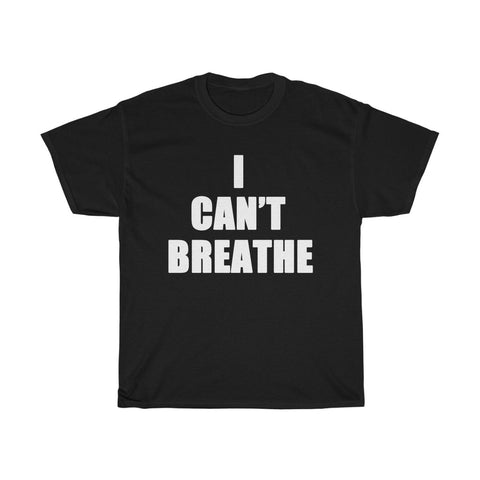 I Can't Breathe Unisex Heavy Cotton Tee-0021