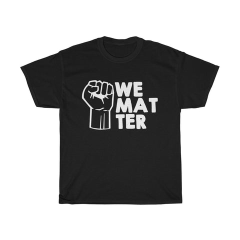 We Matter Unisex Heavy Cotton Tee-0024