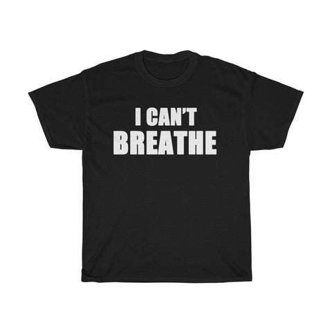 I Can't Breathe Unisex Heavy Cotton Tee-0022