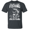 The Day I Stop Fishing - Plus Sizes Fishing T-Shirt
