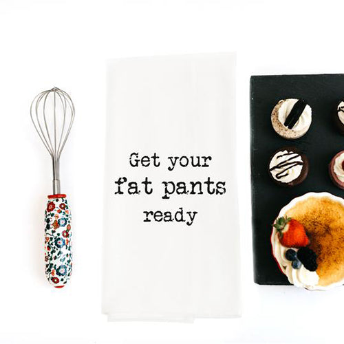 Fat Pants Dish Towel