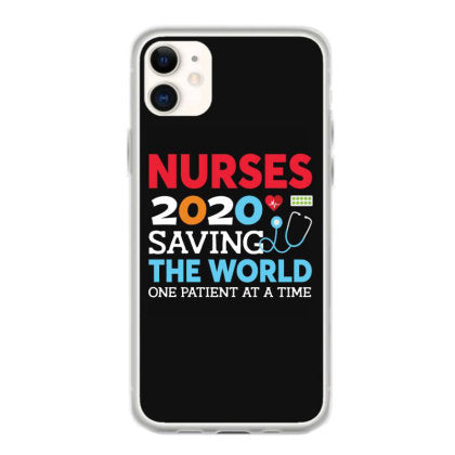 nurses 2020 saving the world one patient at the time fundas iphone 11