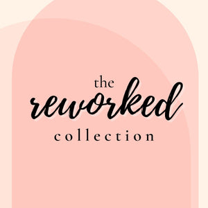 Reworked collection