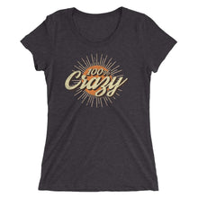 Load image into Gallery viewer, 100% Crazy Vintage Style | Women's Fitted T-Shirt - Clevr Designs - Humor / Funny, Vintage / Retro Style