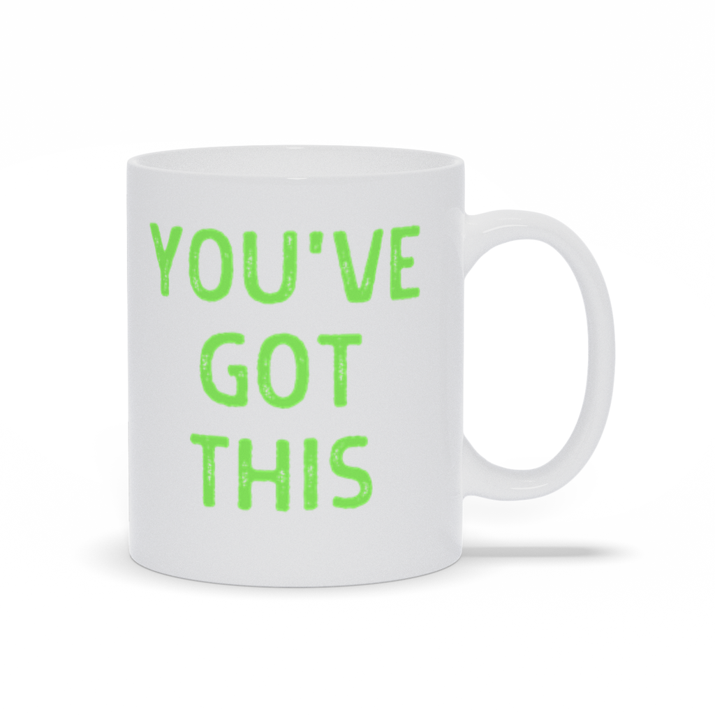 """You've Got This"" Mug - Green"