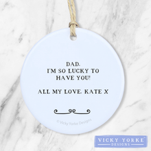 Load image into Gallery viewer, Personalised-ornament-Dad-thank-you