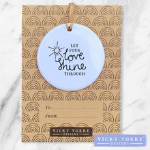 Load image into Gallery viewer, Personalised-ornament-love-shine