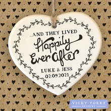 Load image into Gallery viewer, Hand Made Polymer Heart Ornament (Personalised) - '...And They Lived Happily Ever After'