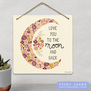 Wall Art / Metal Wall Hanging - 'Love You To The Moon And Back'
