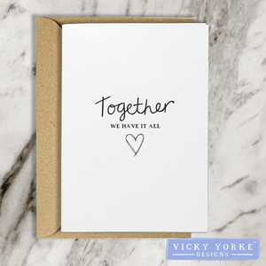 greetings-card-together-we-have-it-all