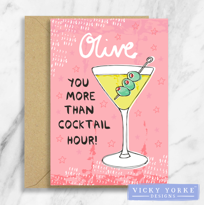 Greetings Card – Happy Hour - 'Olive You More Than Cocktail Hour'