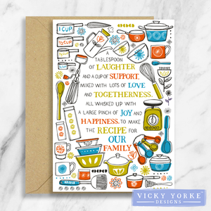 Greetings Card – 'The Recipe For Our Family'