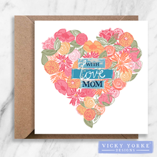 Load image into Gallery viewer, Greetings Card - 'With Love Mum / Mom'