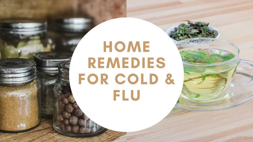 Simple Home Remedies For Cold & Flu