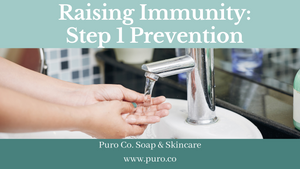 Raising Immunity: Step 1 Primary Prevention