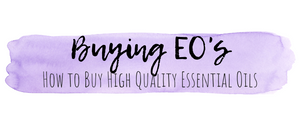 How to buy high-quality essential oils.