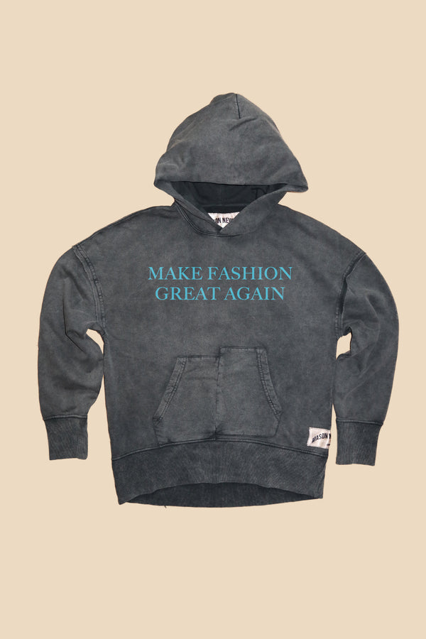 MAKE FASHION GREAT AGAIN HOODY