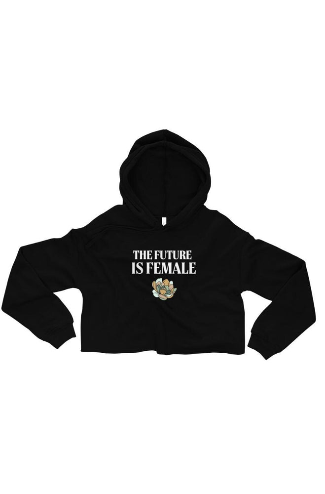 The Future is Female Crop Hoodie