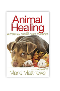 Australian Bush Flower Animal Healing Book