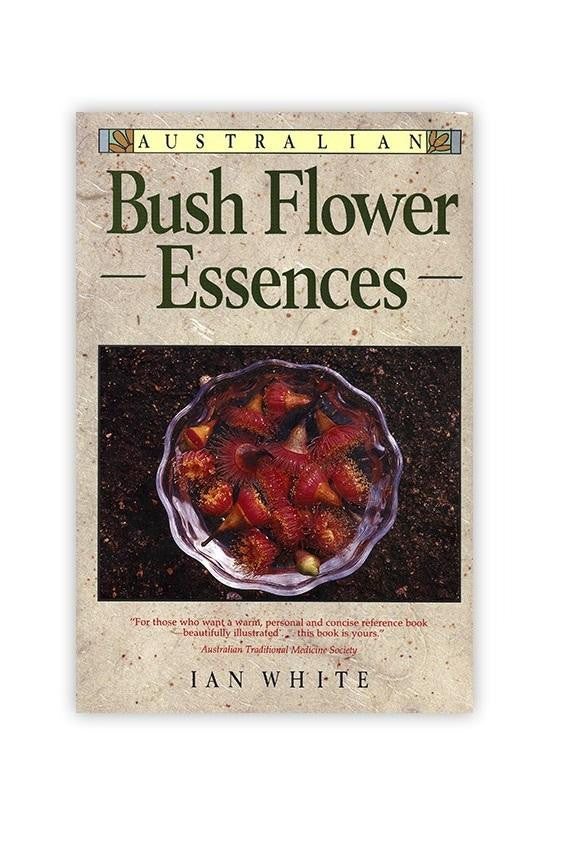 Australian Bush Flower Essence Book