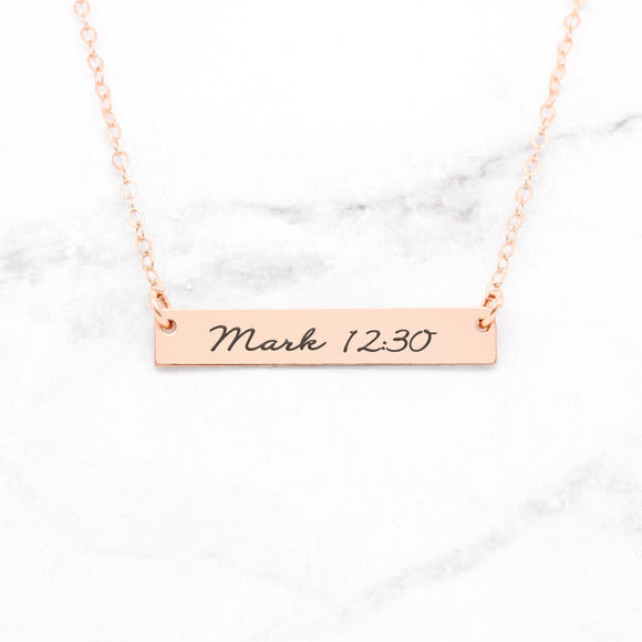 Mark 12:30 Necklace - Rose Gold Bar Necklace
