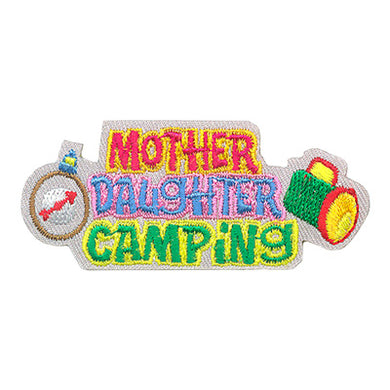 Mother Daughter Camping Badge Fun Patch